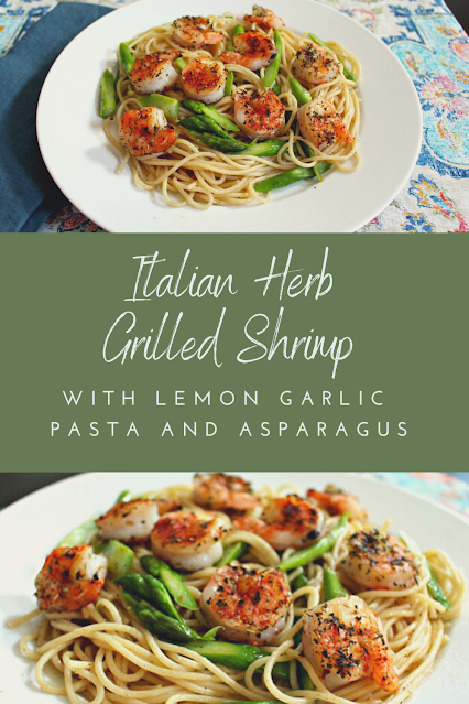 Italian Herb Grilled Shrimp over Lemon Garlic Pasta with Asparagus - light and healthy, quick and easy! #shrimp #grilling #pasta #weeknightmeal