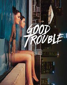 Sinopsis pemain genre Serial Good Trouble Season 2 (2019)