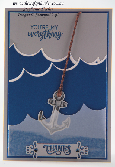 #thecraftythinker #stampinup #cardmaking #masculinecard #sailinghome , Masculine Card, Sailing Home, Seasonal Layers, Stormy Seas and Anchor, Stampin' Up Demonstrator, Stephanie Fischer, Sydney NSW