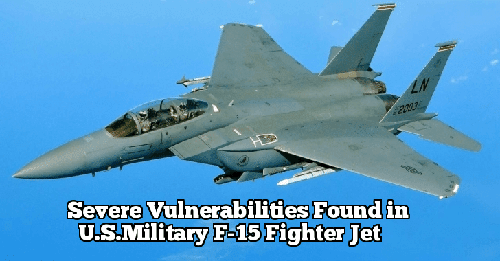 Severe Bugs in U.S.Military Fighter Jet Let Hackers Takes Sensitive Controls while Jet Flying  - Fighter 2Bjet - Hackers Discovered a Severe Bugs in U.S.Military Fighter Jet Let