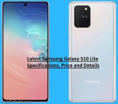 Latest Samsung Galaxy S10 Lite Specifications, Price and Details
