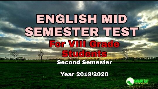 ENGLISH MID SEMESTER TEST