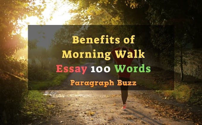 Essay on Benefits of Morning Walk in 100 Words for Students