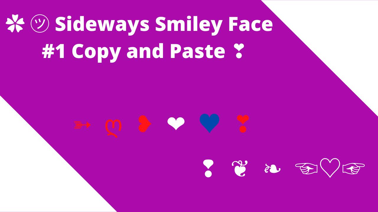 sideways smiley face