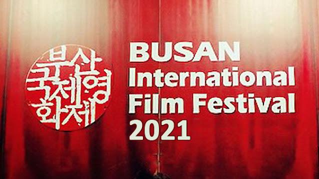 Wow.., Tiga Film Indonesia Masuk <i>Busan International Film Festival 2021</i>. Film Apa Sajakah?