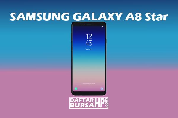 Harga Samsung Galaxy A8 Star dan Spesifikasi Terbaru