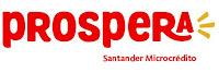 Prospera Santander Microcrédito santander.com.br/prospera