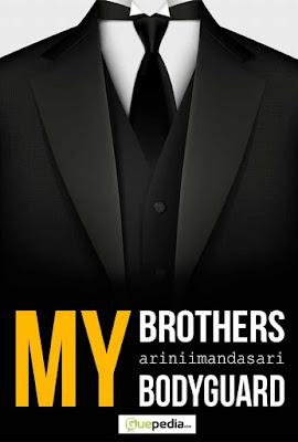 My Brothers, My Bodyguard by Arini Imandasari Pdf