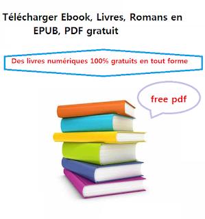 Télécharger  Meilleurs livres, Doc, Romans en EPUB, PDF gratuitement