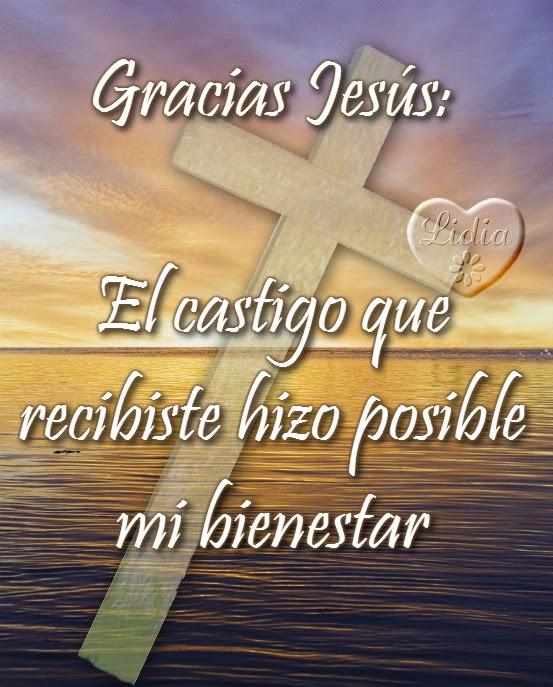 gracias por la cruz jesús mensajes cristianos con imágenes