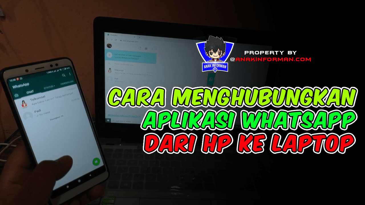Cara Menyambungkan Whatsapp Ke Laptop