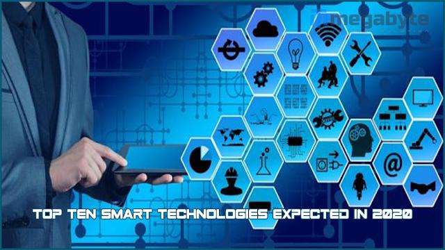 Top ten smart technologies expected in 2020