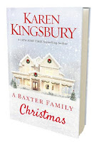 Karen Kingsbury, A Baxter Family Christmas, fiction, holiday books, christmas books
