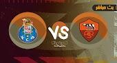 مشاهدة مباراة بورتو وروما بث مباشر بتاريخ 28-07-2021 في مباراة ودية