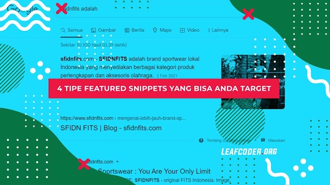 4 Tipe Google Featured Snippets yang bisa Anda Target
