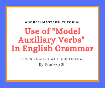 use of model auxiliary verbs in english grammar