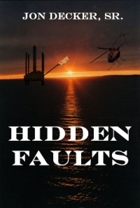 Hidden Faults (Jon Decker, Sr.)