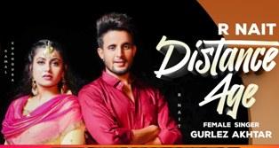Distance Age Lyrics - R Nait & Gurlej Akhtar