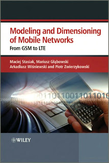 Modeling and dimensioning of mobile networks : from GSM to LTE