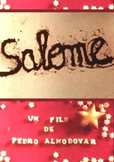 Salomé (1978) Cortometraje dramatico de Pedro Almodóvar