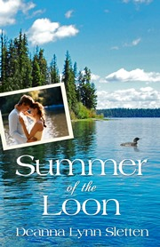 Summer of the Loon (Deanna Lynn Sletten)