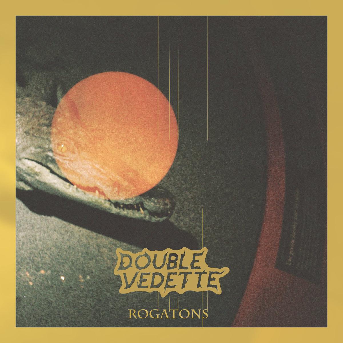 Double Vedette : Rogatons