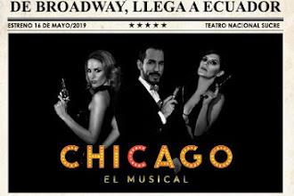 CHICAGO, EL MUSICAL DE BRODWAY, EN ECUADOR