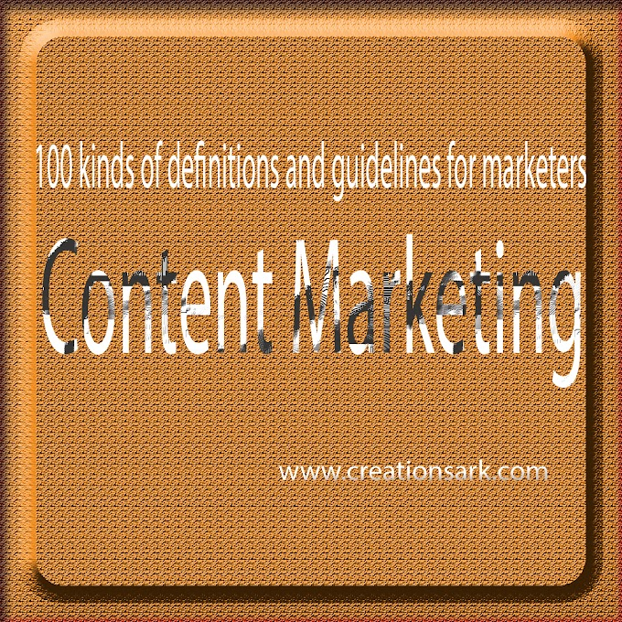 100 kinds of content: Definition guidelines for marketers