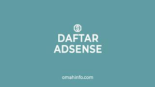 Daftar Google Adsense Yang Benar dan Tepat