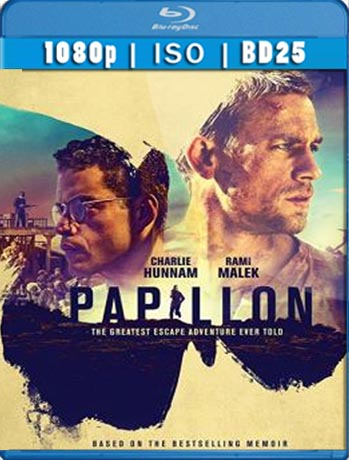 Papillon: La Gran Fuga (2017) [BD25] [1080p] Latino [GoogleDrive] SilvestreHD