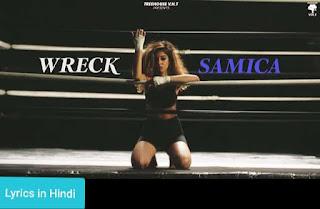 Wreck Lyrics | Samica - A2Z Lyrics