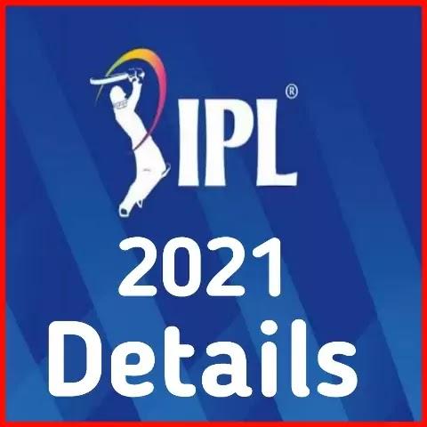 Indian Premier League 2021 Details