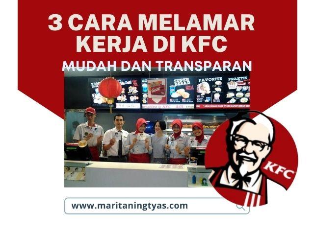 cara melamar kerja di KFC offline dan online