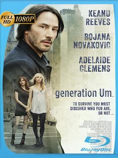Generation Um… (2012) [Latino-Ingles] [1080P] [GoogleDrive] Hazroah