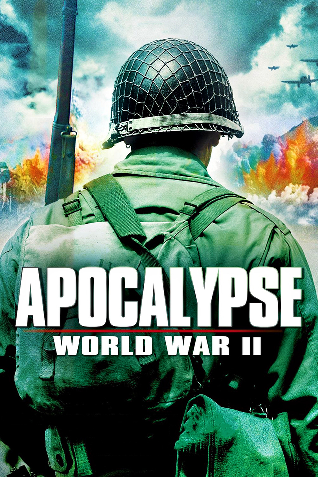 Apocalypse: The Second World War TV Series (2009)