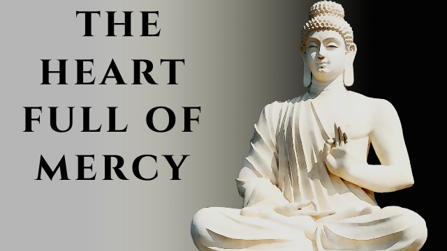 moral story: The heart full of mercy