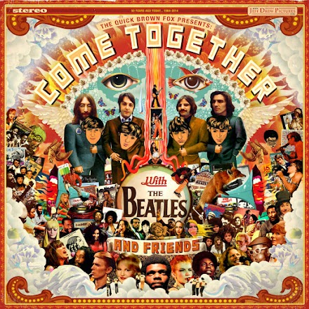 Come Together with The Beatles and Friends Mixtape von Jeff Drew   The Quick Brown Fox Mashup/Mixtape als Stream und Free Download