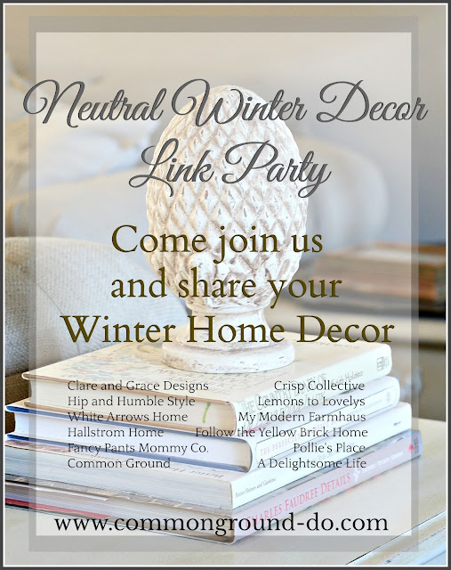common ground : Neutral Winter Home Decor Link Party