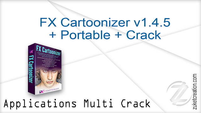 FX Cartoonizer v1.4.5 + Portable + Crack   |  201 MB