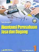 Akuntansi Perusahaan Jasa dan Dagang SMK Kelas XI – Sesuai Kurikulum 2013