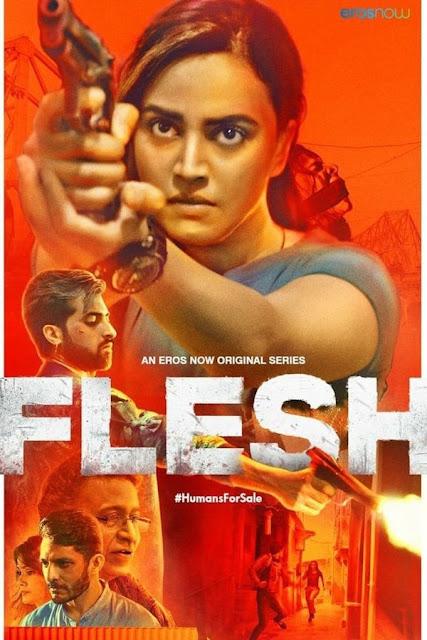 Flesh (2020) [Season 1] Hindi 720p HEVC WEB-HDRip x265 AAC DD 2.0 [EP 1 TO 8 ADDED]