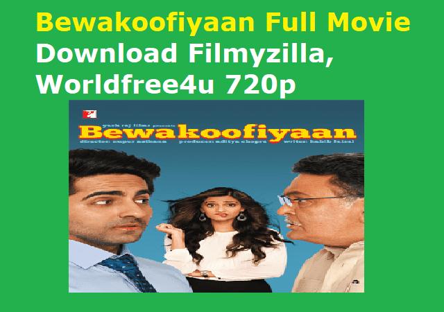 Bewakoofiyaan Full Movie