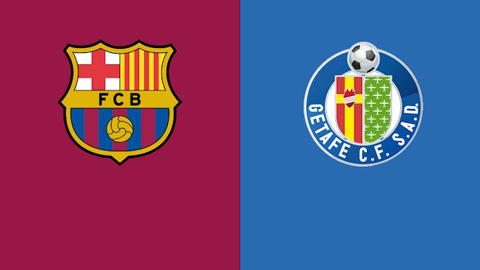 Watch Barcelona VS Getafe Matche Live