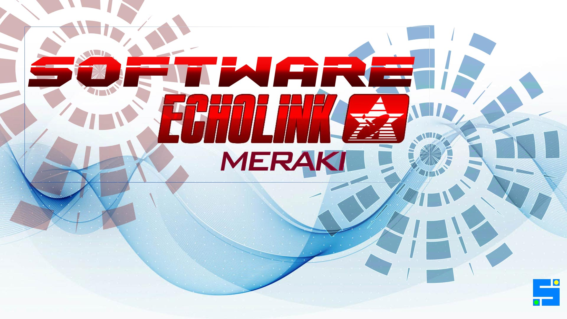 Download Software Echolink Meraki HD Update Firmware Receiver