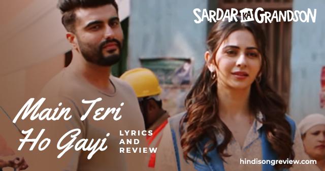 sardar-ka-grandson-main-teri-ho-gayi-hoon-lyrics-in-hindi