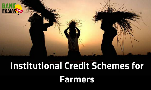 Institutional Credit Schemes for Farmers