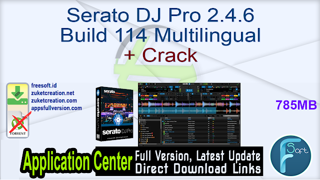 Serato DJ Pro 2.4.6 Build 114 Multilingual + Crack