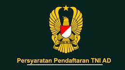 Syarat masuk TNI AD