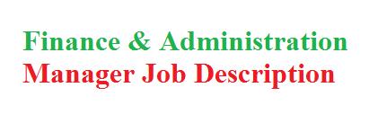 Finance & Administration Manager Job Description