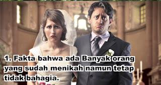 Fakta bahwa ada Banyak orang yang sudah menikah namun tetap tidak bahagia.
